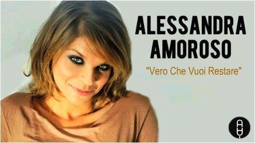 Cover 'E' vero che vuoi restare' nuovo singolo di Alessandra Amoroso