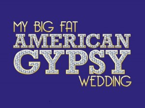 Rissa al reality show americano My big fat america gypsy wedding