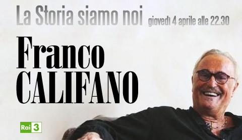 Speciale La Storia siamo noi su Franco Califano