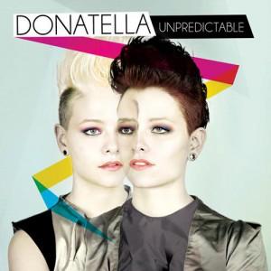 il nuovo album de le donatella unpredictable