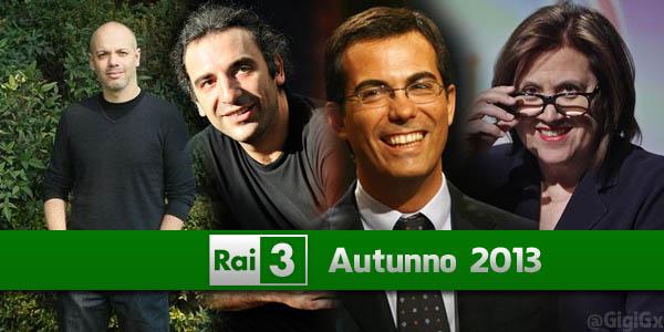 rai tre anticipazioni palinsesto autunno 2013