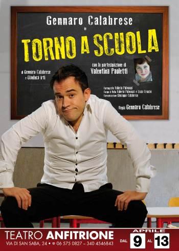 "Gennaro Calabrese con ""Torno a Scuola"""