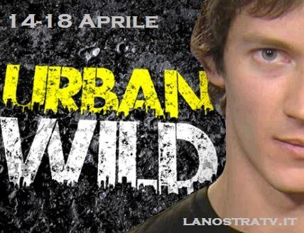 federico costantini anticipazioni urban wild 14-18 aprile