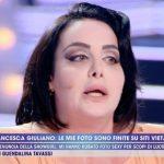 """Live Non è la d'Urso, il dramma di Francesca Giuliano: """"Sono scioccata"""""""