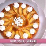 È sempre mezzogiorno, torta pesche e meringhe: ricetta dolce di zia Cri
